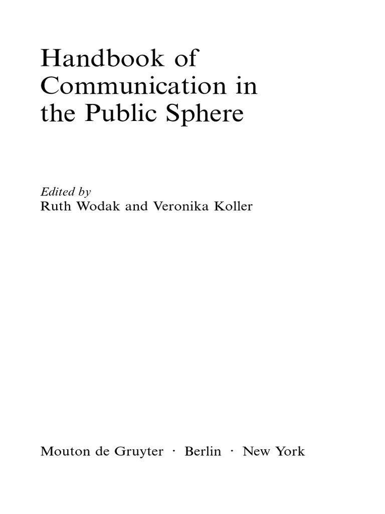 Wodak And Koller Eds Handbook Of Communication In The Public Sphere Pdf Pdf Public Sphere Jürgen Habermas
