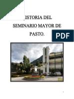 Historia del Seminario Mayor de Pasto