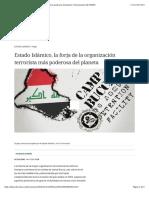Estado Isalámico, La Forja de La Organización Terrorista Más Poderosa Del Planeta