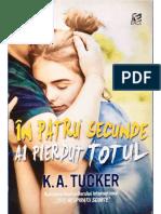 366986805-K-a-Tucker-in-Patru-Secunde-Ai-Pierdut-Totul.pdf