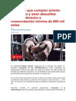 Personas que cumplan prisión preventiva y sean absueltas tendrían derecho a indemnización mínima de 800 mil soles