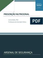 PRESCRIÇÃO NUTRICIONAL. Annie Bello, PhD Professora de Nutrição Clínica - PDF