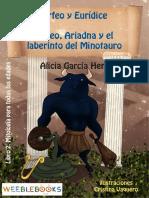 Orfeo y Eurídice / Teseo, Ariadna y el laberinto del Minotauro