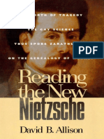 David B. Allison - Reading the New Nietzsche_ The Birth of Tragedy, The Gay Science, Thus Spoke Zarathustra, and On the Genealogy of Morals (2000).pdf