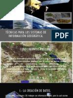 Técnicas Para Los Sistemas de Información Geográfica