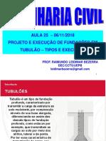 Aula 25-06-11-2018 Tubulões-Tipos Execução