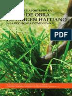 Condicion y Aportes de La Mano de Obra de Origen Haitiano a La Economia Dominicana