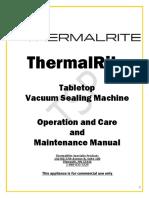 Manuals ThermalRite Tabletop Vacuum Sealers Operation and Care Manual