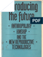 Strathern Marilyn Reproducing the Future Essay on Anthropology Kinship and the New Reproductive Technologies 1992