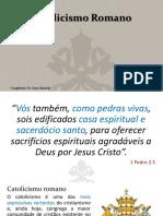 05catolicismoromano-171103041426 (1) (1)
