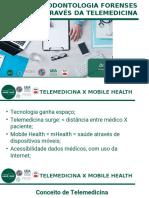 IML - Medicina e Odontologia Forense através da Telemedicina
