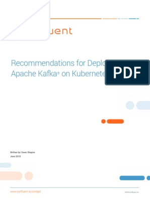 Recommendations for Deploying Apache Kafka on Kubernetes