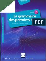 La Grammaire Des Premiers Temps - Volume 2