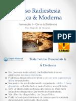 Curso Radiestesia Prática & Moderna. Formação I Curso à Distância Por Marcio D Oracio