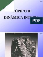 Tópico 02 - Dinâmica Interna