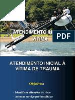 ATENDIMENTO INICIAL A VITIMA DE TRAUMA
