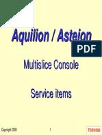 Asteion aquilion Console Service 8