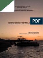 (Dissertação) o Sol Nasce Para Todos - Planejamento, Turistificação e Urbanização Litorânea Na Costa Do Sol Poente Do Ceará.