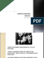 North Christian Chruch...Eerro Saarinen