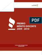 Premio Mérito Docente 2009 - 2010 Catálogo de maestros ganadores