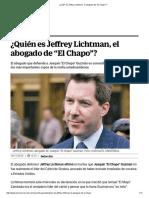 """.¿Quién Es Jeffrey Lichtman, El Abogado de """"El Chapo""""."""