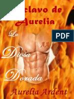 Aurelia - esclavo de Aurelia 2 - La Diosa Dorada.pdf
