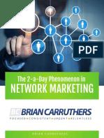 2 a Day Phenomenon in Network Marketing