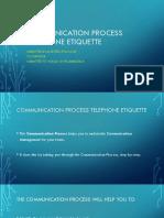 Communication Process Telephone Etiquette