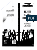 LALLEMENT Michel Historia Das Ideias Sociologicas v I Das Origens a Max Weber