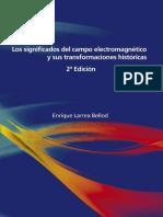 Los Significados Del Campo Electromagnético y Sus Transformaciones Históricas - E. Larrea Bellod