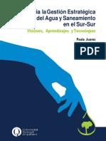"""Libro """"Hacia la gestión estratégica del agua y saneamiento en el Sur-Sur. Visiones, aprendizajes y tecnologías"""" by Paula Juarez (comp.)"""