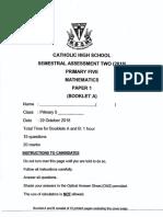 P5 Maths SA2 2018 Catholic High Exam Papers