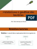 Aula 2 - Metabolismo e Genética Das Bactérias