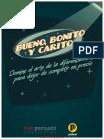551. Bueno, Bonito Y Carito