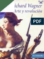 Arte y revolucion - Richard Wagner.pdf