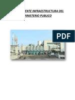 La Imponente Infraestructura Del Ministerio Publico