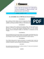 """Decreto 004-2006. Reforma el Decreto 5-90. Ley que declara Área Protegida la """"Reserva Maya"""""""