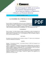 Dto 06-2006. Ref Dto. del Congreso 61-2005, aprobó la Convención Internacional para la Reglamentación de la Caza de la Ballena,