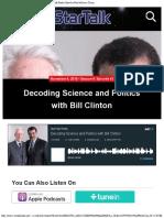 Decoding Science and Politics With Bill Clinton StarTalk Radio Show by Neil De