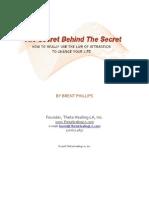 The Secret Behind the Secret