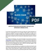 Qué Es La Tecnología de Blockchain y Por Qué Es Tan Importante