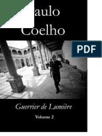 Manuel Du Guerrier de l Alumiere - Paulo Cohelo