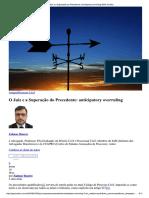 O Juiz e a Superação Do Precedente - Antecipatory Overruling - Zulmar Duarte