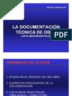 La documentación técnica de obra. Los planos municipales