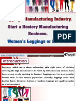 Leggings Manufacturing Industry. Start a Hosiery Manufacturing Business