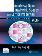 Fundamentals of Signal Processing in Metric Spaces With Lattice Properties Algebraic Approach