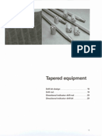 Tapered Drilling Equipment