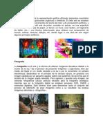 Pintura, Fotografia, Grabado, Escultura, Cine, Serigrafia,