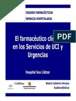 El Farmaceutico Clinico en Los Servicios de UCI Y URGENCIAS