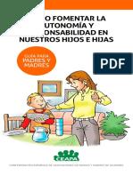 Guia Como Fomentar La Autonomia y Responsabilidad en Nuestros Hijos e Hijas CEAPA